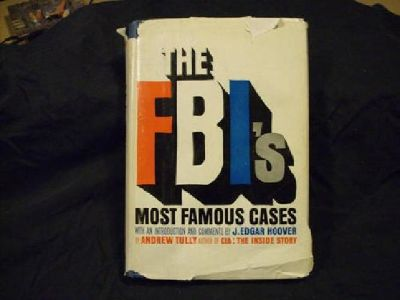 The FBI's Most Famous Cases by Andrew Tully AUTOGRAGHED