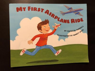 My First Airplane Ride- So Cute And In Good Condition- By Patrick Hubbell