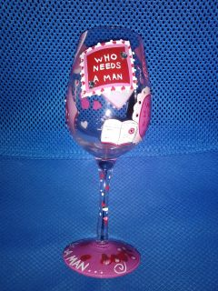 """WHO NEEDS A MAN?!"" VALENTINE'S DAY WINE GLASS"