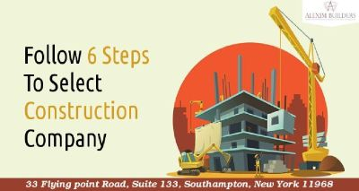 6 Tips Helps To Select Best Construction Company