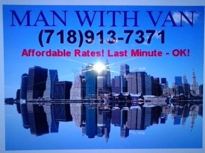 Man and van  - 718-913-7371