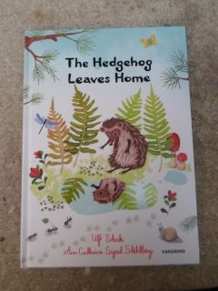 The Hedgehog Leaves Home Hard Cover Book
