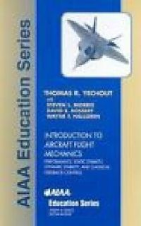 $80 OBO Introduction to Aircraft Flight Mechanics by Thomas R. Yechout (2003, Hardcover)