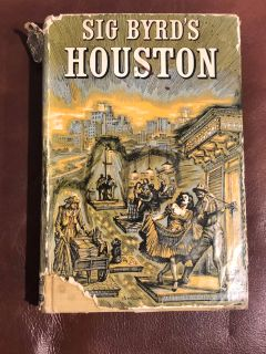 1955 SIG BYRD S HOUSTON hardback book 1st edition & Signed