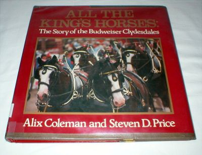 Vintage Budweiser Clydesdales Book - 1983 - 1st Editon - Hard Cover