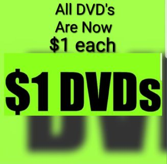 All DVD's Have Been Marked Down to $1 each