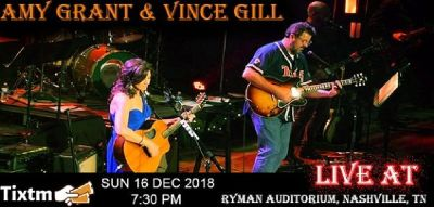 Amy Grant & Vince Gill Tickets, Ryman Auditorium - Nashville - TN, Sun 16 Dec 2018 at 07:30 PM