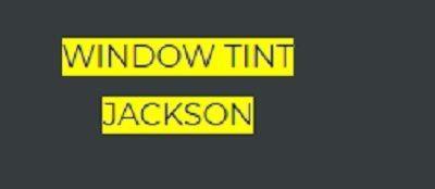 Window Tint Jackson