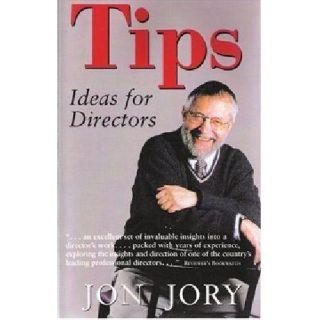 $5 Tips: Ideas for Directors by Jon Jory