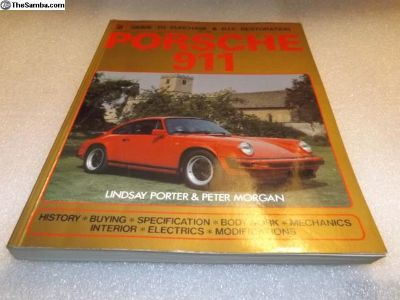 Porsche 911 Guide to Purchase and DIY Restoration