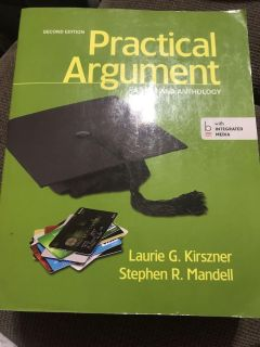 Practical Argument: A Text and Anthology 2nd Edition by Laurie G Kirszner & Stephen R. Mandell