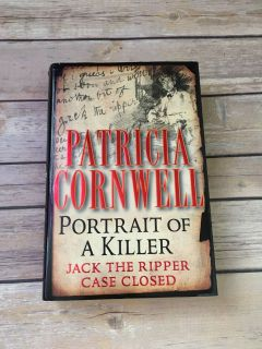 Portrait of a Killer Jack the Ripper case closed- Patricia Cornwell