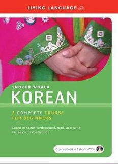 $40 Korean : A Complete Course for Beginners by Living Language Staff