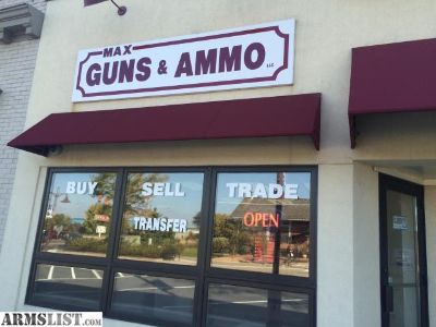 For Sale: Max Guns & Ammo