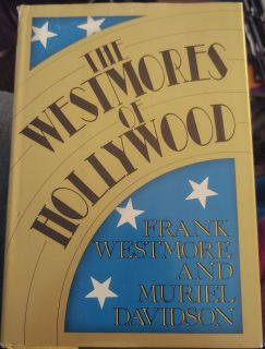 The Westmores of Hollywood! Rare First Edition!