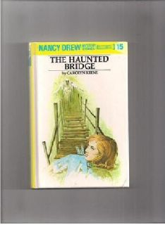 $1 Nancy Drew Mystery Stories #15 The Haunted Bridge