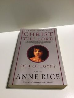 Anne Rice Christ The Lord Out of Egypt X1