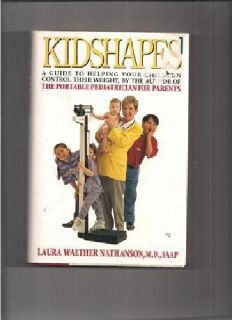 $3 KidShapes by Laura Walther Nathanson, M.D., FAAP (hardcover)