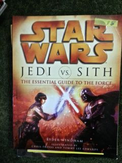 "Star Wars ""JEDI vs SITH"" The Essential Guide To The Force"