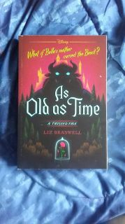 As old as time: twisted tale.about beauty and the beast by Liz Braswell