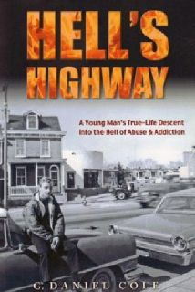 Hell's Highway Autobiography by Danny Cole