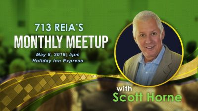 713 REIA's Massive Monthly Meetup! With Scott Horne