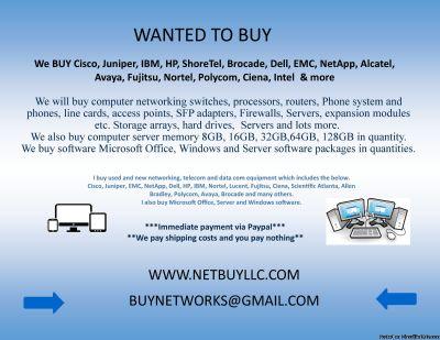 $ WE BUY > WE BUY USED & NEW CISCO, EMC, NETAPP, INTEL, BROCADE, JUNIPER, CIENA, CALIX, SCIENTIFIC ATLANTA, ALLEN BRADLEY, NORTEL, IBM, HP, ALCATEL, AVAYA, POLYCOM, FUJITSU, DELL, INFINERA & LOTS MORE! WE BUY COMPUTER SERVERS, NETWORKING, MEMORY, DRIVES,