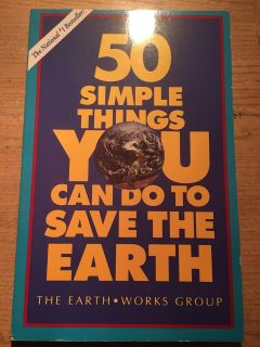 50 simple things you can do to save the Earth - book