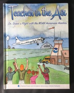 Teacher In The Air - The story of hurricane hunters
