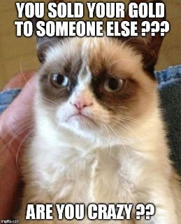 $1, Grumpy Cat Says You Should Sell Your Gold To Us