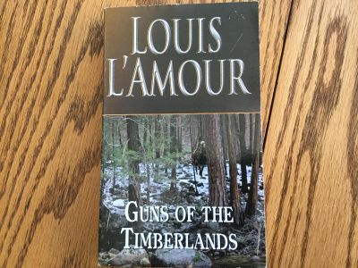 Louis L Amour book - Guns of the Timberlands