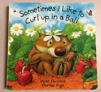 Sometimes I Like to Curl Up in a Ball Children's Board Book (NEW) - 2 of 5