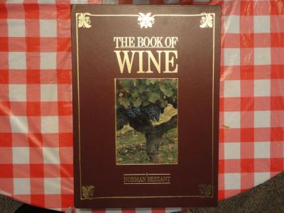 The Book Of Wine by Norman Bezzant - oversized hard cover boxed 400 pages