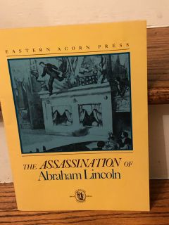 The ASSASSINATION OF ABRAHAM LINCOLN by Robert H Fowler. Large Paperback. Great condition