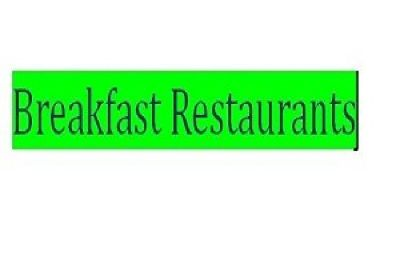 Breakfast Restaurants