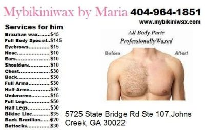 Brazilian Body Waxing (404)964-1851 or visit// www.mybikiniwax.com