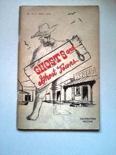 For Sale-Booklet showing locations of Ghost Towns-south east AZ