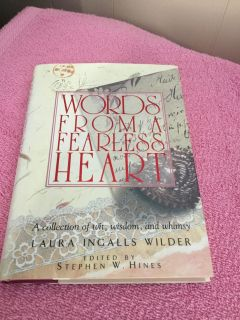 NEW! WORDS FROM A FEARLESS HEART - HARDBACK