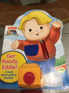 EUC! Board Book! Fisher~Price! Little People! 18 M+ Get Ready, Eddie! A Children s Book About Getting Dressed! NS Meet AB Park or PPU