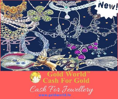 Get Maximum Cash for Jewellery from Gold World