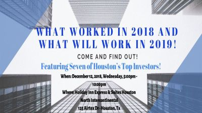 713 REIA Presents: WHAT WORKED IN 2018 AND WHAT WILL WORK IN 2019!