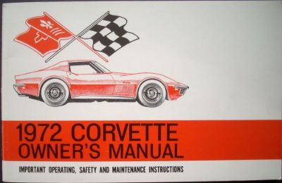 Purchase 1972 Chevrolet Corvette Owner's Manual Original Real Rare 72 350 454 2nd Edition motorcycle in Holts Summit, Missouri, United States, for US $64.72