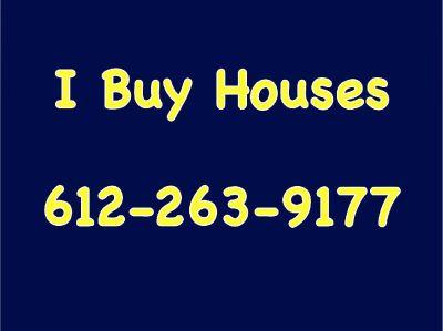 I Buy Houses!!