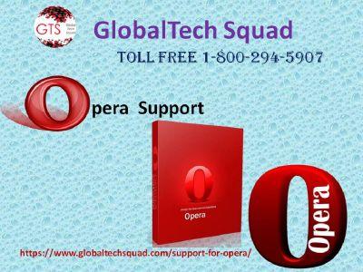 Opera support   1-800-294-5907