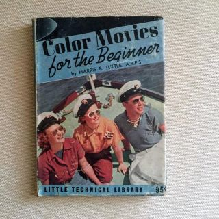 "Vintage 1941 "" Color Movies For Beginners"" Book"