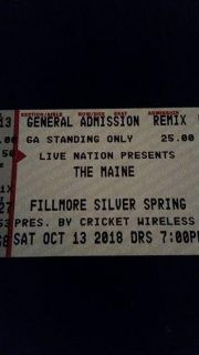 2 Tickets to see The Maine at the Filmore in Silver Spring This Saturday 10/13. See desc.