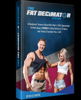 LOSE 21 lbs. IN 21 DAYS WITH THE WORLD RENOWNED FAT DECIMATOR SYSTEM!!!