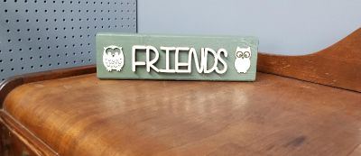 """Friends"" Owl sign"