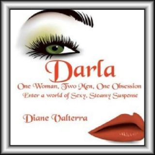 $8.99 Darla...One Woman, Two Men, One Obsession