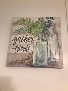 Gather Friends Sign